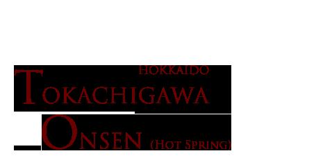 HOKKAIDO TOKACHIGAWA ONSEN
